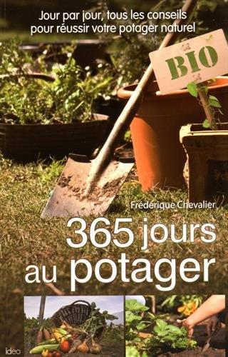 365 jours au potager par Frédérique Chevalier