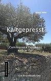 Kaltgepresst: Commissaire Papperins siebter Fall - ein Provencekrimi