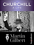 Churchill: A Life (English Edition)