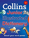 Collins Junior Illustrated Dictionary: Boost your word power, for age 6+ (Collins Primary Dictionaries)