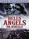 Hells Angels on Wheels - Die wilden Schläger von San Francisco