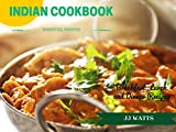 Best Indian Cookbooks - INDIAN COOKBOOK: Simple Everyday Traditional, spicy authentic Indian Review