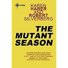 The Mutant Season (Fire in Winter Book 1)