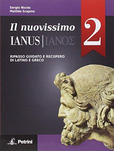 Il nuovissimo Ianus. Con Grammatica tascabile-Soluzioni. Per le Scuole superiori: 2