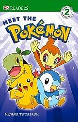 Meet the Pokemon. (DK Readers Level 2) by Michael Teitelbaum (2010-09-01)