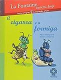 A Cigarra E A Formiga - Série Clássicos Infantis (Em Portuguese do Brasil) - Valérie Videau