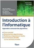 Introduction à l'informatique - Apprendre à concevoir des algorithmes - Cours et problèmes corrigés