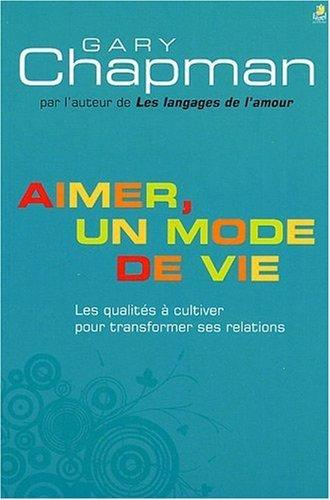 AIMER, UN MODE DE VIE by GARY CHAPMAN