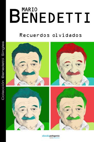 Recuerdos olvidados por Mario Benedetti