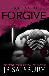 Fighting to Forgive (The Fighting Series Book 2) (English Edition)