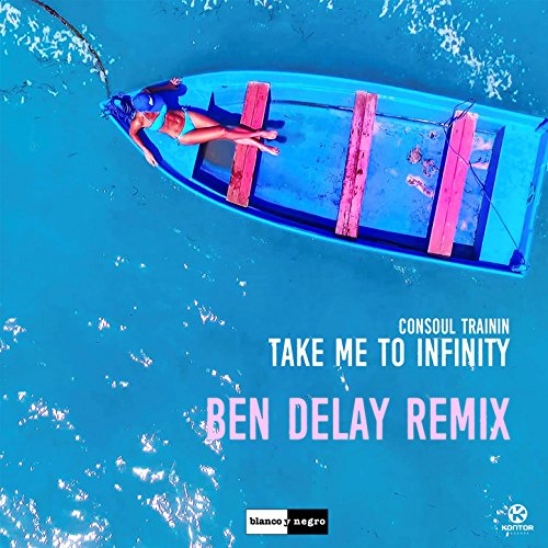 Take Me to Infinity (Ben Delay...
