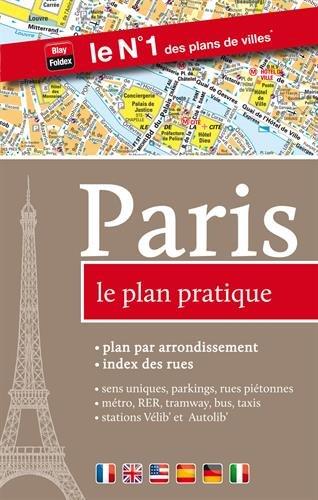 Paris : Le plan pratique par Blay-Foldex