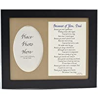 Because of You Dad Picture Frame, Choose Your Frame and Mat Color, Special Gift for a Father, 8x10 Black Frame & Burlap Mat