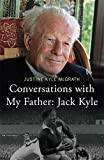 Conversations with My Father - Jack Kyle