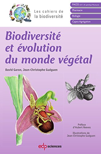 Biodiversité et évolution du monde végétal