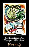 Confessions of a Prayer Slacker (Second Edition) (English Edition)