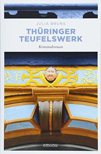 Thüringer Teufelswerk: Kriminalroman