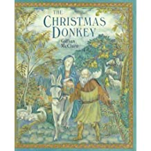 The Christmas Donkey by Gillian McClure (1993-10-05)