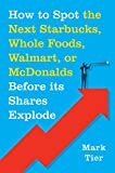 Walmart Best Deals - How to Spot the Next Starbucks, Whole Foods, Walmart, or McDonald's BEFORE Its Shares Explode