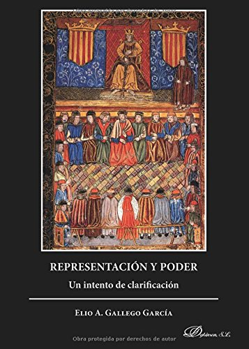 Representación y Poder. Un intento de clarificación por Elio A. Gallego García