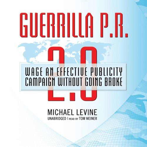 Guerrilla P.R. 2.0  Audiolibri