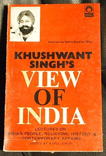 Khushwant Singh's View Of India