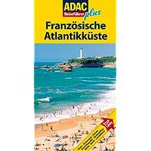 ADAC Reiseführer plus Französische Atlantikküste: Mit extra Karte zum Herausnehmen
