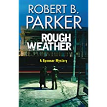 Rough Weather (A Spenser Mystery)