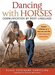 Dancing With Horses: Collected Riding on a Loose Rein