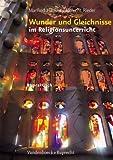 Wunder und Gleichnisse im Religionsunterricht (Ru Praktisch Sekundar) von Manfred Häußler (2012) Taschenbuch