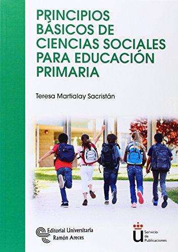 Principios Básicos De Ciencias Sociales Para Educación Primaria (Manuales) - 9788499611280