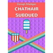 Chathair subdued (Irish Edition)