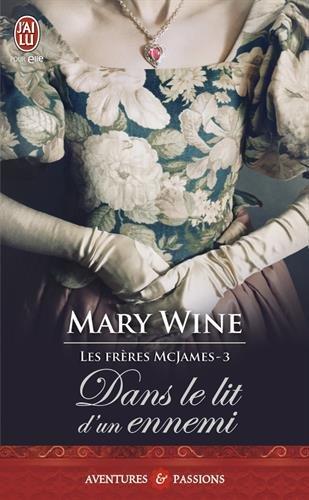 La saga McJames, Tome 3 : Dans le lit d'un ennemi par Mary Wine