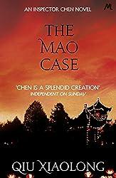 The Mao Case: Inspector Chen 6 (As heard on Radio 4)