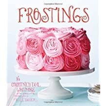 Frostings by Courtney Dial Whitmore (2013-07-01)