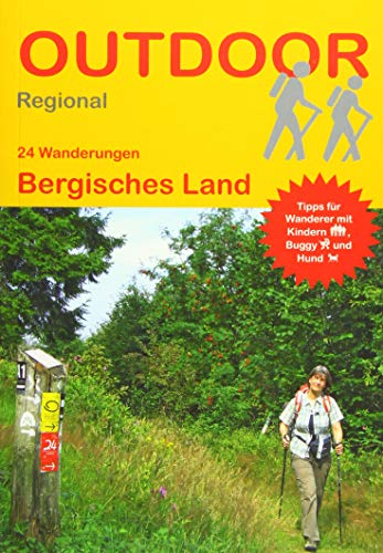 Bergisches Land: 24 Wanderungen Bergisches Land (Outdoor Regional)