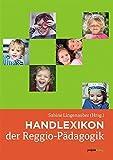 Handlexikon der Reggio-Pädagogik -