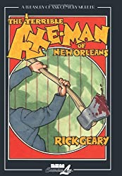 A Treasury of XXth Century Murder: The Terrible Axe-Man of New Orleans