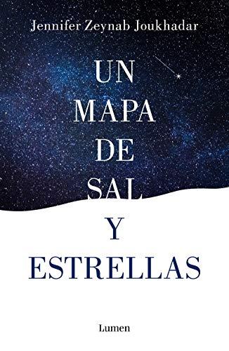 Un mapa de sal y estrellas - Jennifer Zeynab Joukhadar 51itRtEZngL