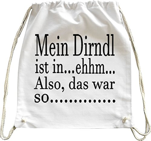 Mister Merchandise Turnbeutel natur Rucksack Mein Dirndl ist-Ehhm Wiesn Wies´n Beutel Tasche Weiß