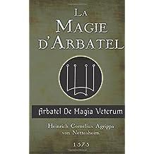La Magie d'Arbatel: De Magia Veterum