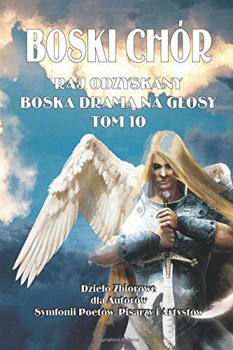 Boski Chór: Volume 10 por Tadeusz Hutyra