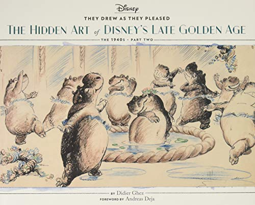 They drew as they pleased : Hidden art of Disney golden age Part II: the 1940s par Didier Ghez