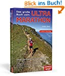 Das große Buch vom Ultra-Marathon -...