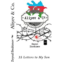 Aliyev & Co.: 35 Letters to My Son