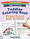 Preschool Workbook Toddler Coloring Book: Pre K Activity Book, Pre Kindergarten Workbook Ages 4 to 5, Coloring Book for Kids Ages 4-8, Math