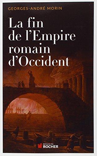 La fin de l'empire romain d'Occident: 375-476