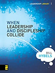 When Leadership and Discipleship Collide (Leadership Library)