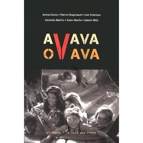 Avava ovava : Et nos enfants aimants rachèteront l'innocence du monde