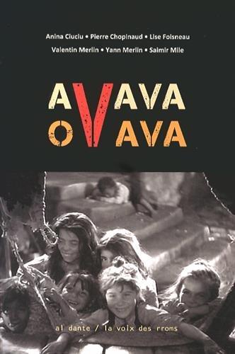 Avava ovava : Et nos enfants aimants rachèteront l'innocence du monde par Anina Ciuciu